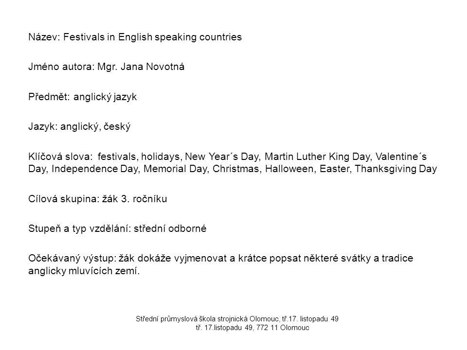 Název: Festivals in English speaking countries Jméno autora: Mgr.