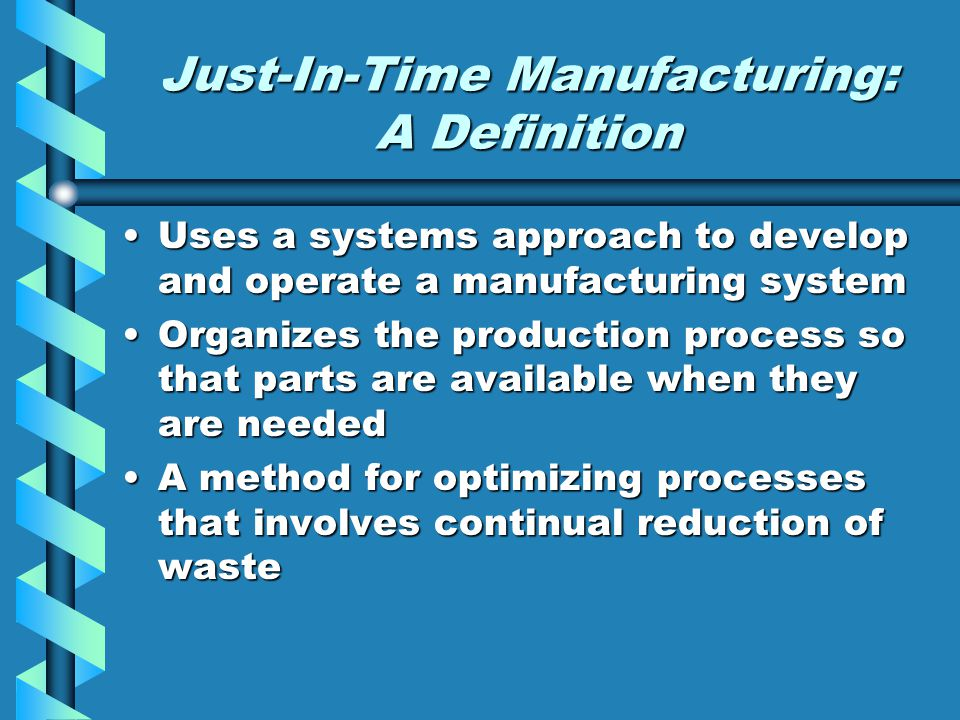 Central Themes Surrounding Just-In-Time SimplicitySimplicity QualityQuality Elimination of WasteElimination of Waste