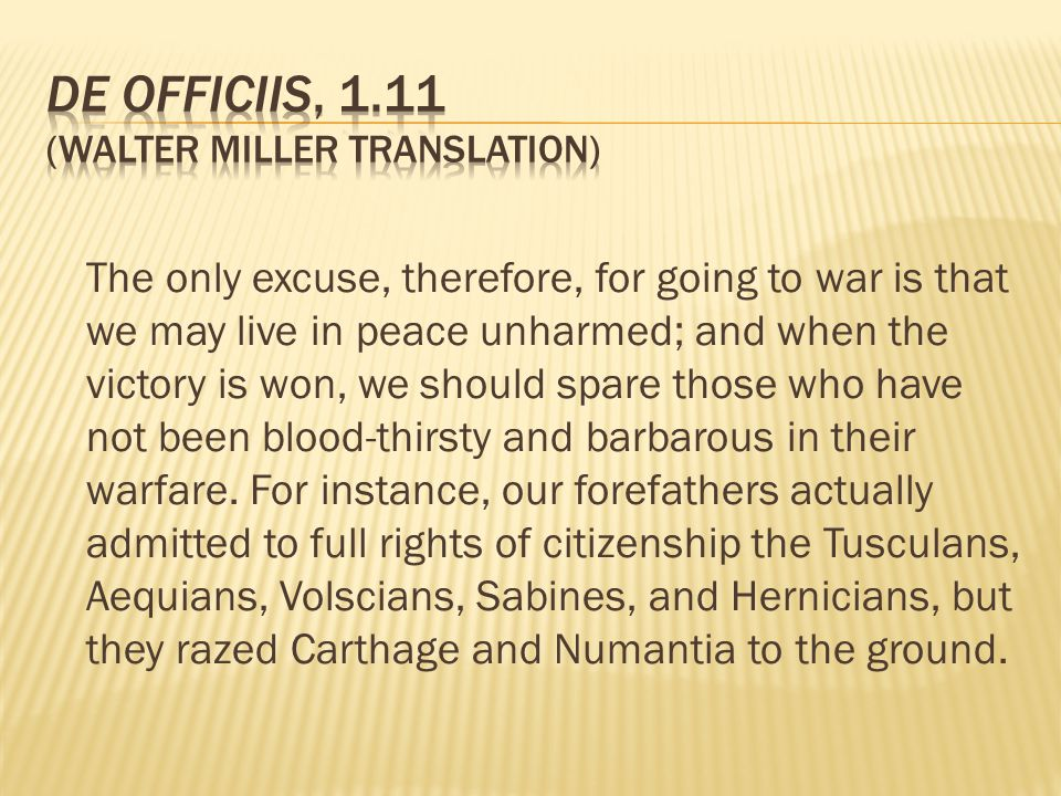11.Second proposition: Extension of empire is not a just cause of war.
