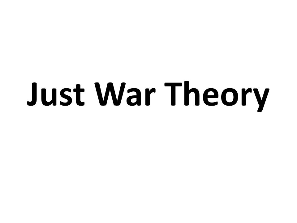 To what extent is war just?