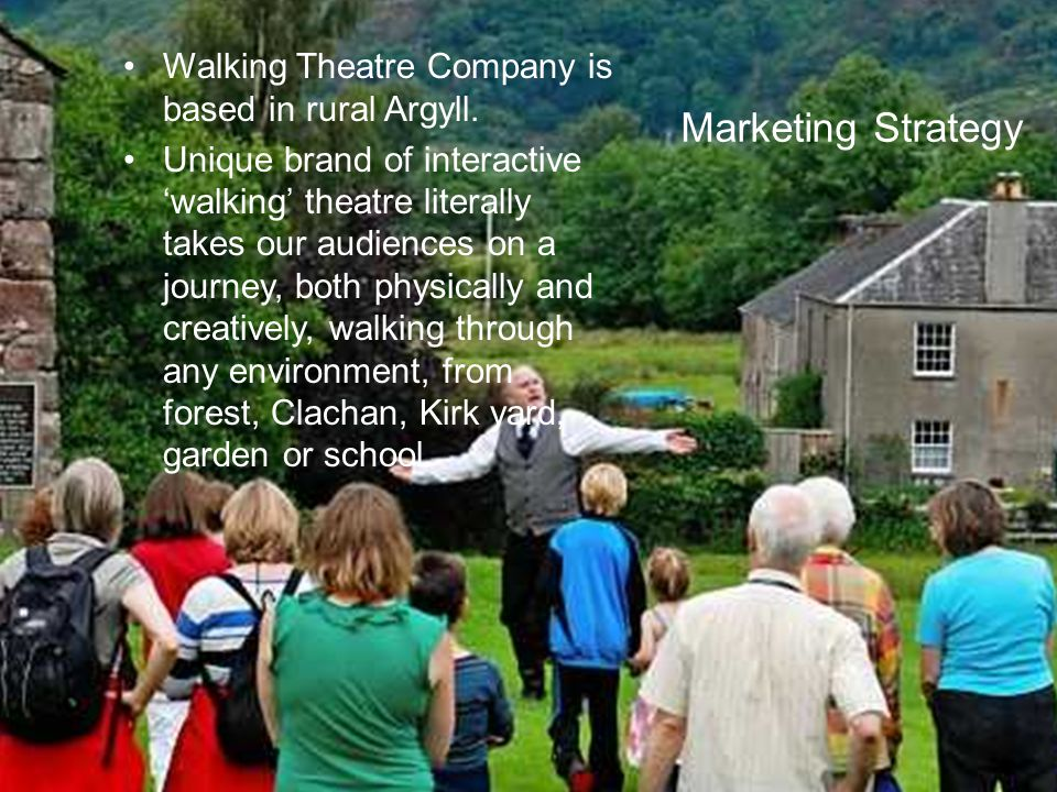 Just Enterprise Walking Theatre Company is based in rural Argyll. Unique brand of interactive 'walking' theatre literally takes our audiences on a jou