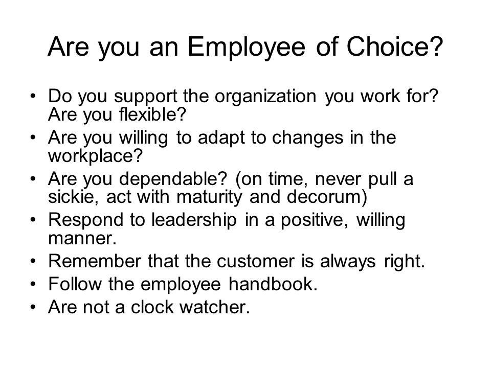 Are you an Employee of Choice. Do you support the organization you work for.