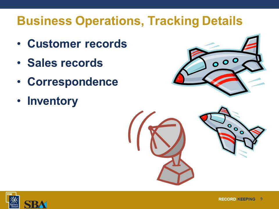 RECORD KEEPING 20 Business Software, Evaluate Business Needs Inventory tracking.