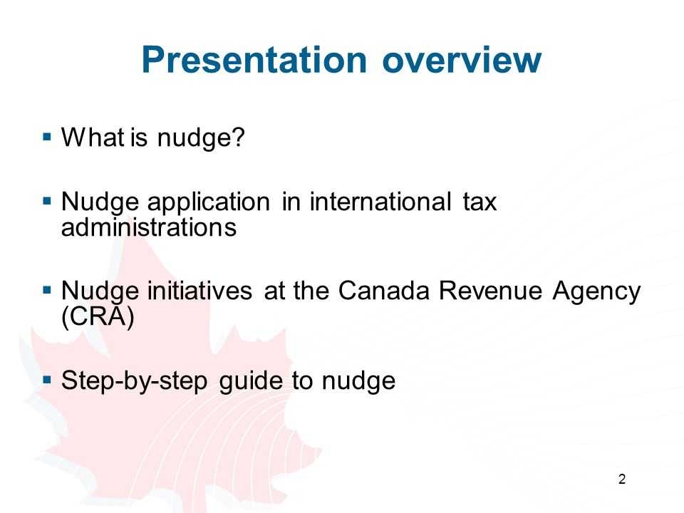  When is nudge most likely to increase compliance? 13 Step 1 continued