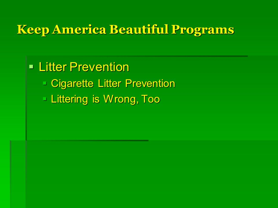Keep America Beautiful Programs  Litter Prevention  Cigarette Litter Prevention  Littering is Wrong, Too