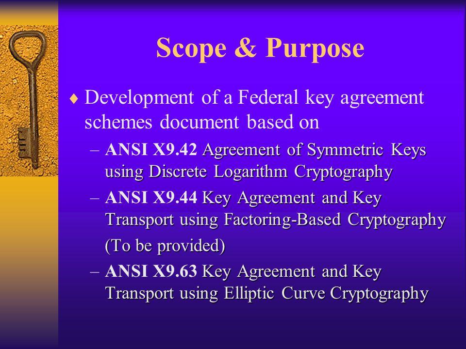 Key Agreement Schemes