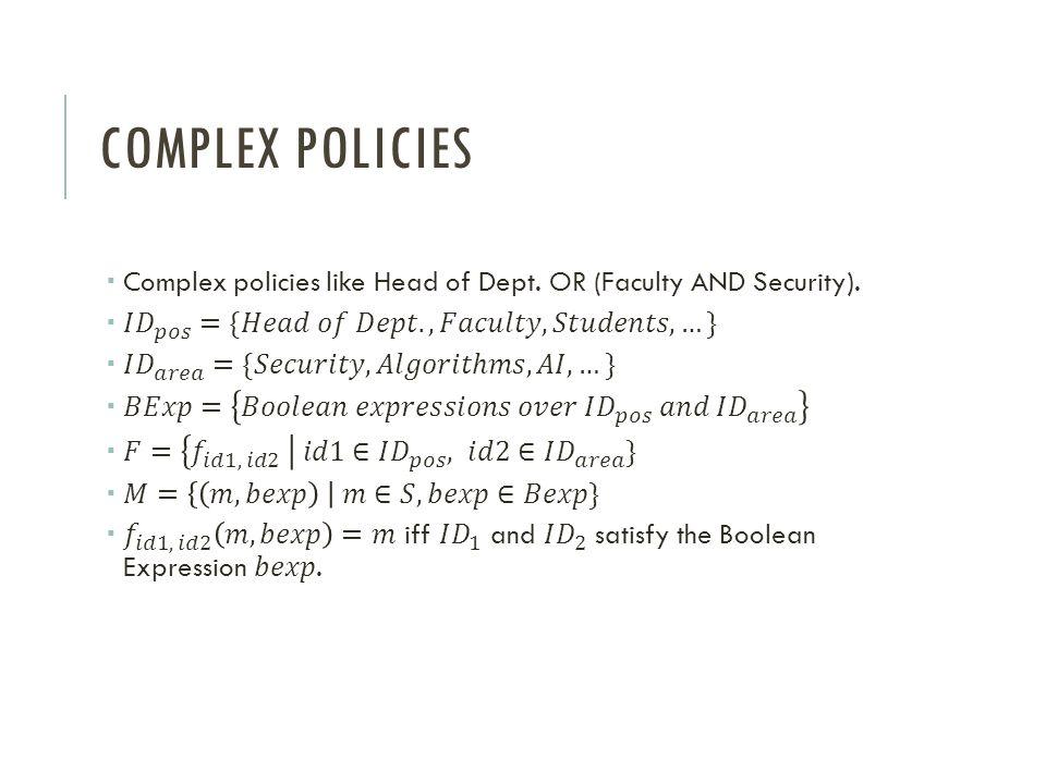 COMPLEX POLICIES