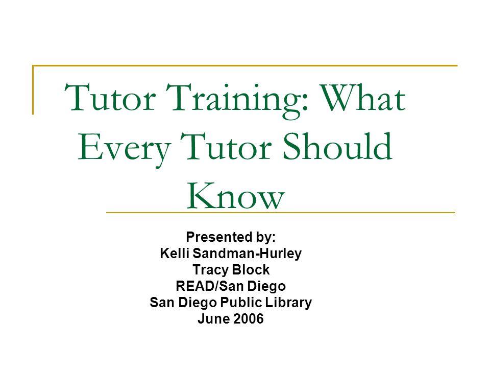 Contact Information Tracy Block: READ/San Diego San Diego Public Library 619-527-5477 Kelli Sandman-Hurley: READ/San Diego San Diego Public Library 619-527-5480
