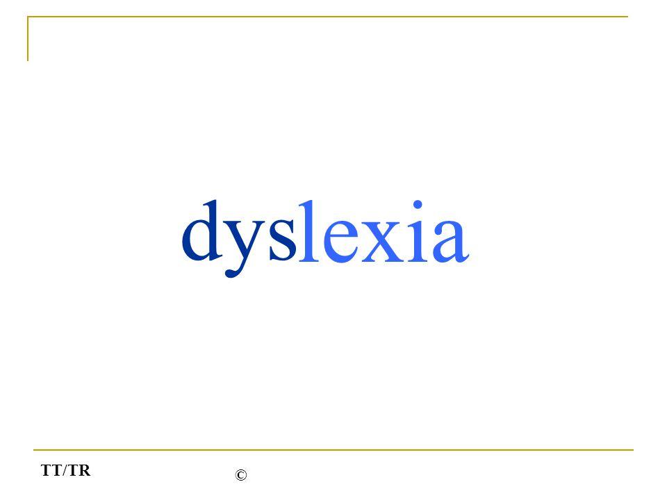 dys lexia TT/TR ©