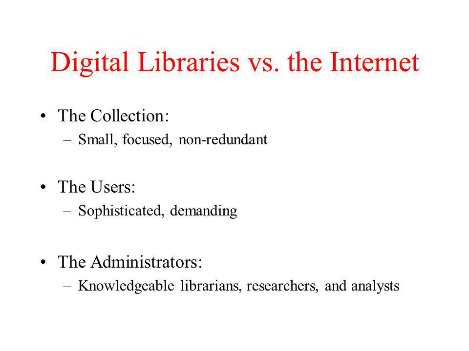 Digital Libraries vs.