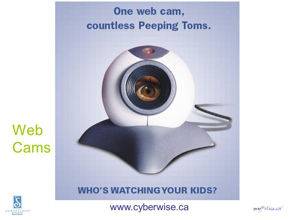 myPolice.ca™ Web Cams www.cyberwise.ca
