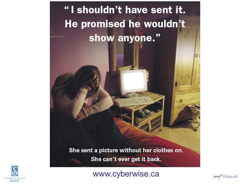 myPolice.ca™ www.cyberwise.ca