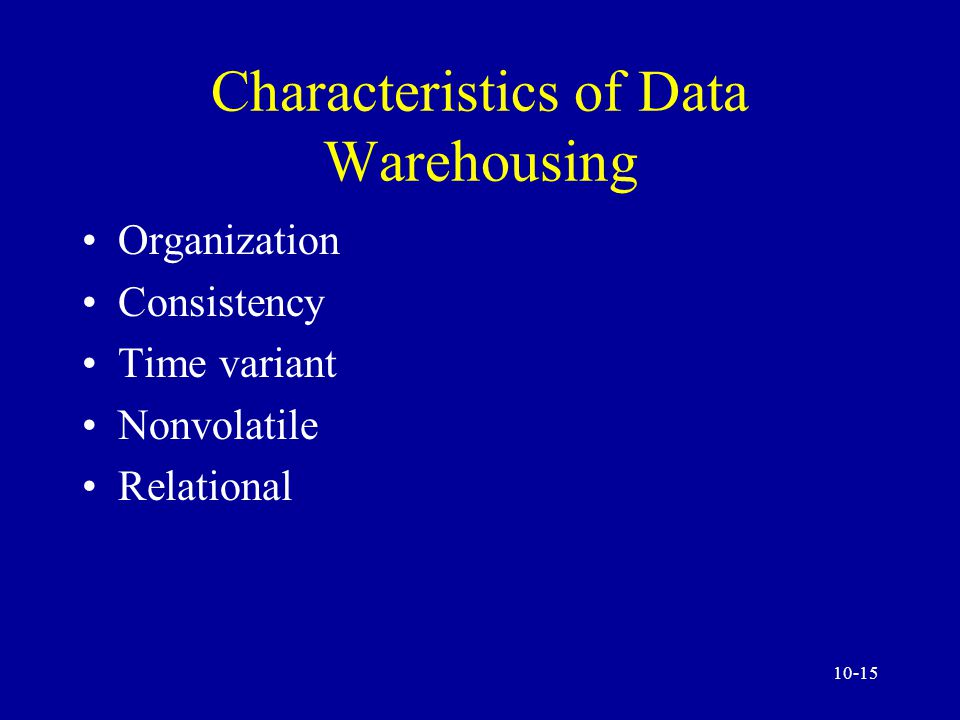 10-14 The Data Warehouse and Marts The purpose of a data warehouse is to establish a data repository that makes operational data accessible in a form readily acceptable for analytical processing activities...