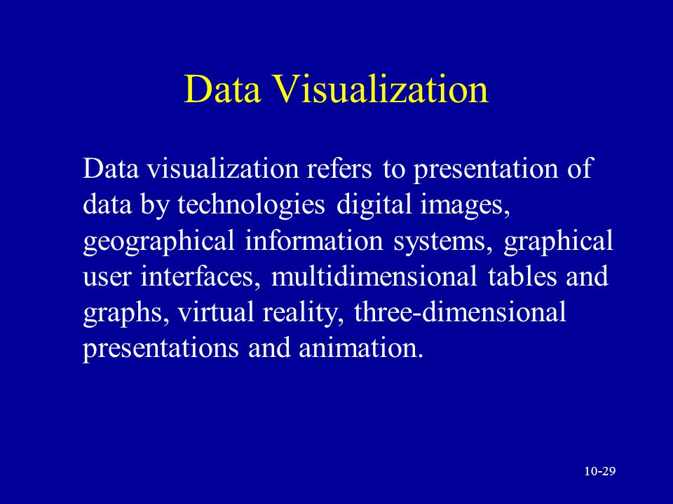 10-28 Data Visualization Technologies Data visualization Multidimensionality Geographical information systems (GIS)