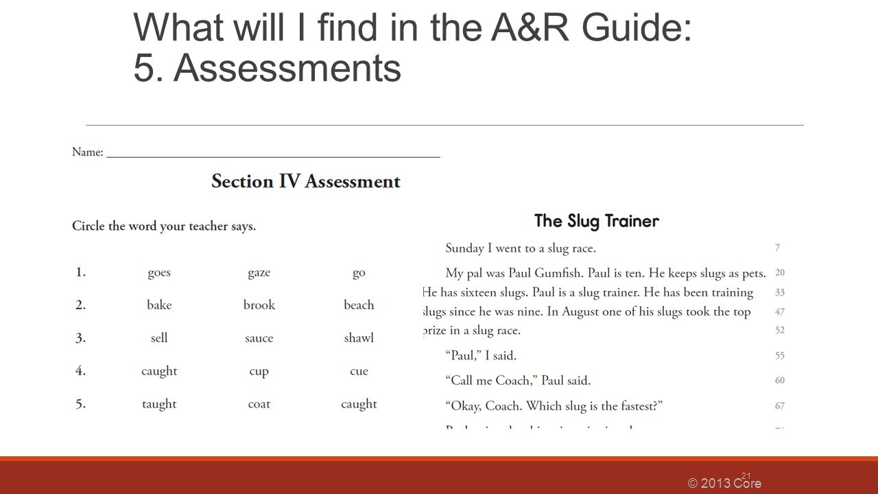 What will I find in the A&R Guide: 5. Assessments © 2013 Core Knowledge® Foundation 21