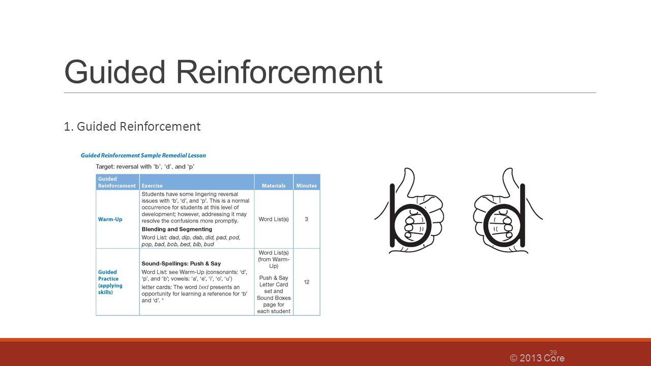 Guided Reinforcement 1. Guided Reinforcement © 2013 Core Knowledge® Foundation 39