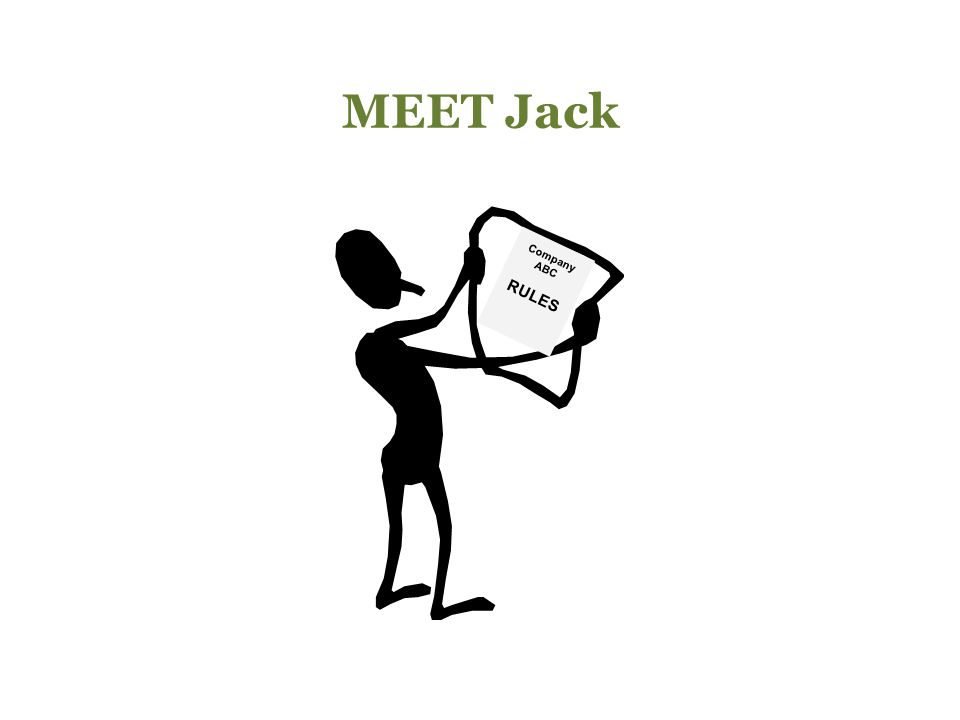 MEET Jack Company ABC RULES Jack works at Company ABC.