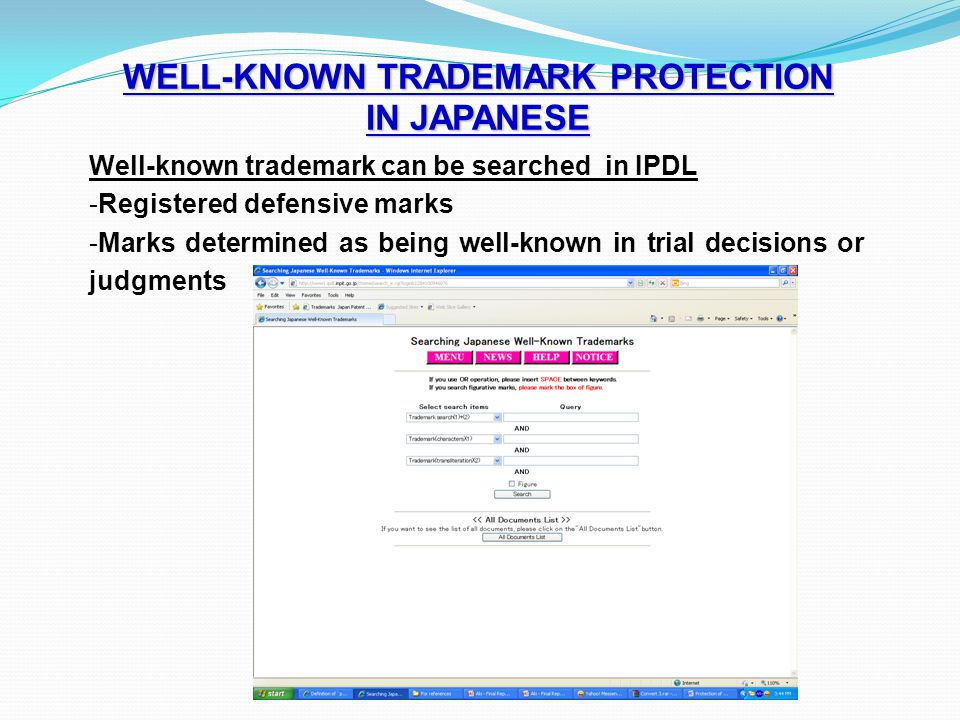 WELL-KNOWN TRADEMARK PROTECTION IN JAPANESE Well-known trademark can be searched in IPDL -Registered defensive marks -Marks determined as being well-k
