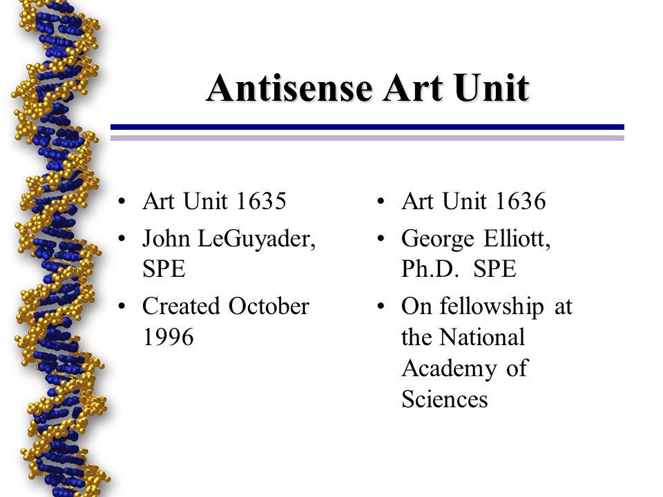 Patenting Antisense Oligonucleotides and Methods Robert A.