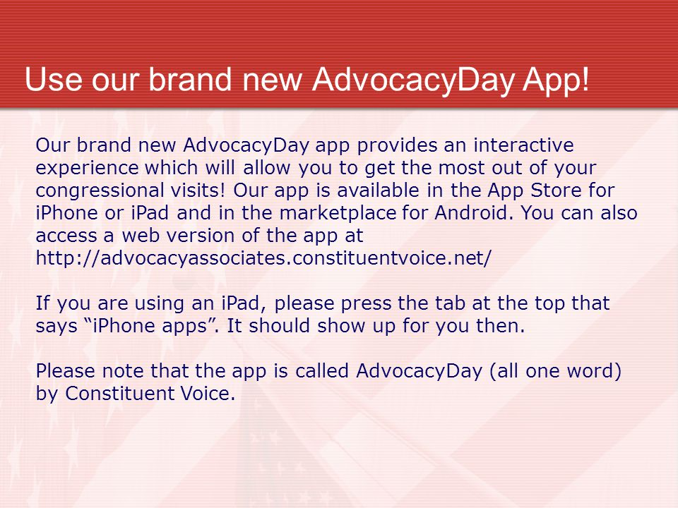 Use our brand new AdvocacyDay App.