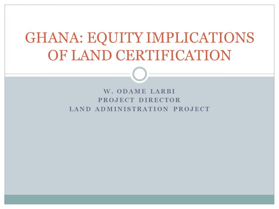 REGISTRATION OF LAND RIGHTS - 2006 RegistryMalesFemalesJointCorporateTOTAL Accra (LTR) ----- Sunyani3191152140495 Tamale19841142255 Bolgatanga14540939233 Wa264611217354 Koforidua8724021942301698 Sekondi5911901131221016 Ho20271356332 Cape Coast145184-86415 TOTAL273611043665924798