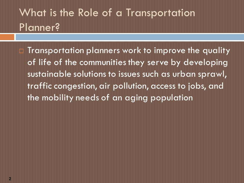 What is the Role of a Transportation Planner.