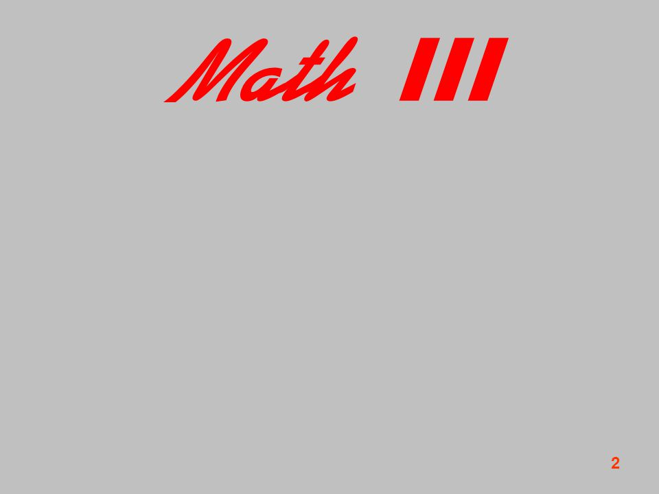 2 WS 2005/6 Avner Shaked Mathe III Math III