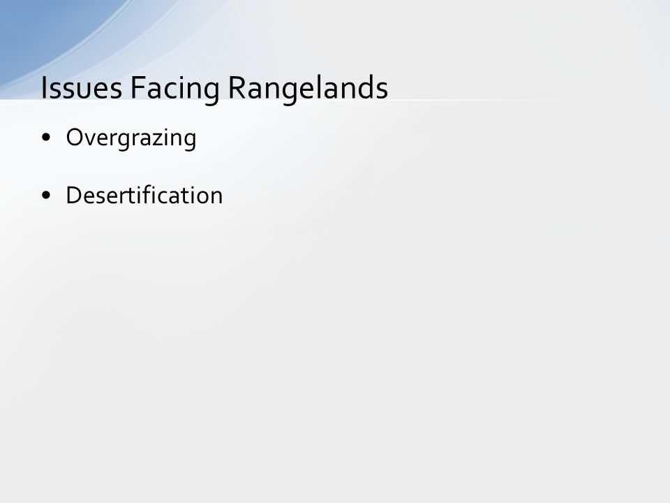 Overgrazing Desertification Issues Facing Rangelands