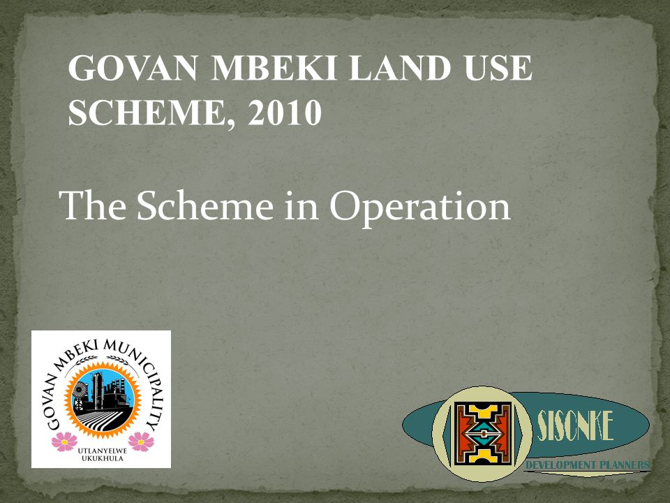 The Scheme in Operation GOVAN MBEKI LAND USE SCHEME, 2010