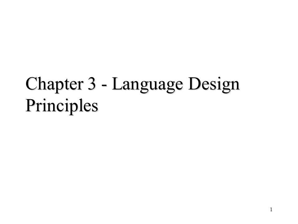 1 Chapter 3 - Language Design Principles