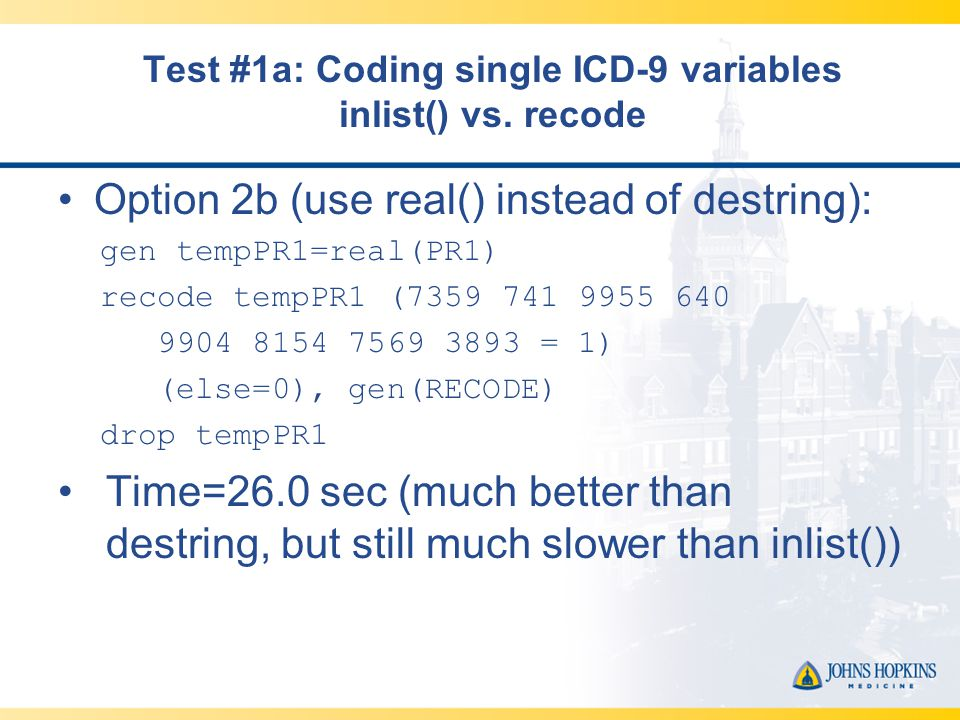Test #1a: Coding single ICD-9 variables inlist() vs.