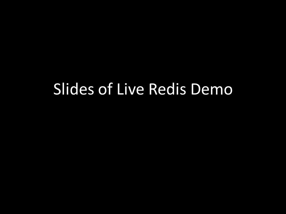 Slides of Live Redis Demo
