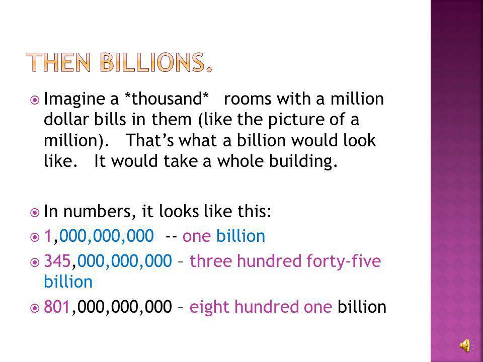  Twelve million – 12,000,000  Twenty million – 20,000,000  Two hundred twenty-two million  222,000,000
