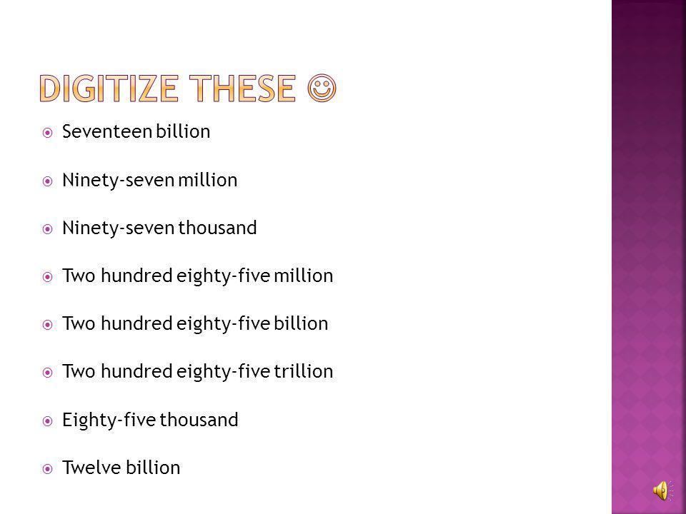  413,000,000 four hundred thirteen million  21,000 twenty-one thousand  5,000,000,000 five billion  101,000 one hundred one thousand  65 sixty-fi