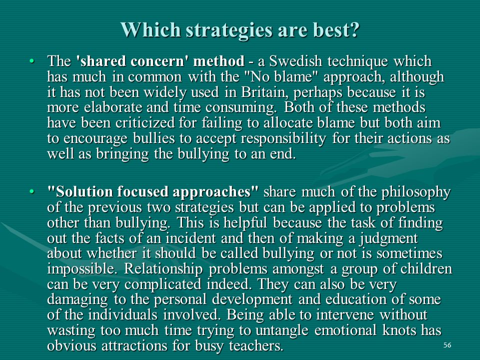 56 Which strategies are best? The 'shared concern' method - a Swedish technique which has much in common with the