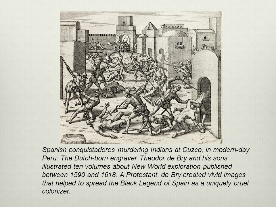 Spanish conquistadores murdering Indians at Cuzco, in modern-day Peru. The Dutch-born engraver Theodor de Bry and his sons illustrated ten volumes abo