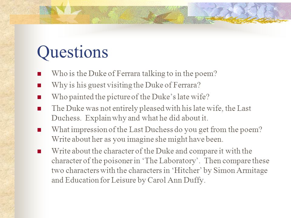 Questions Who is the Duke of Ferrara talking to in the poem.