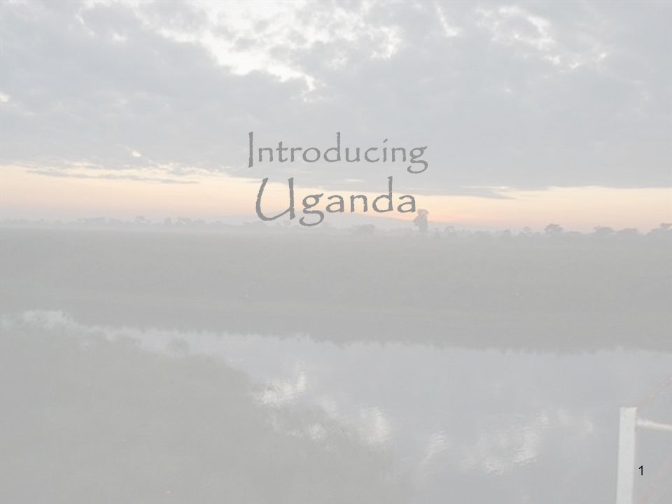 1 Introducing Uganda 1
