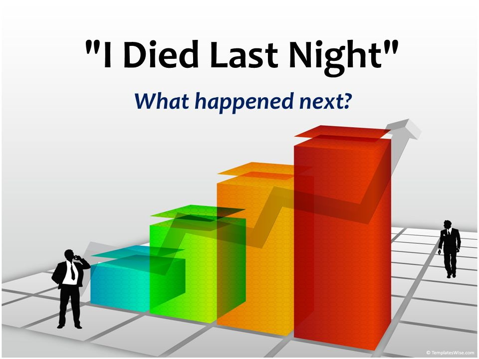 I Died Last Night What happened next?