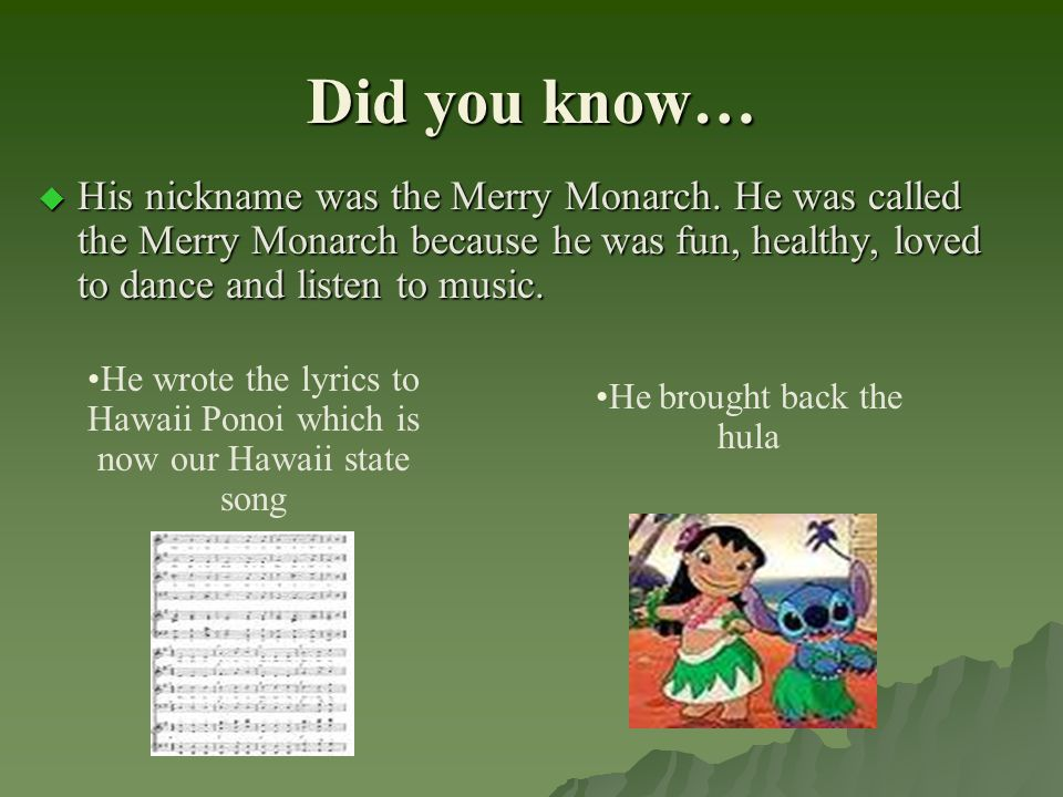 Did you know…  His nickname was the Merry Monarch.