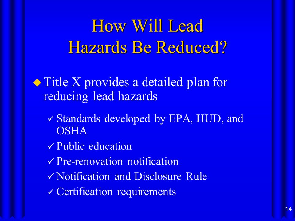 How Will Lead Hazards Be Reduced.
