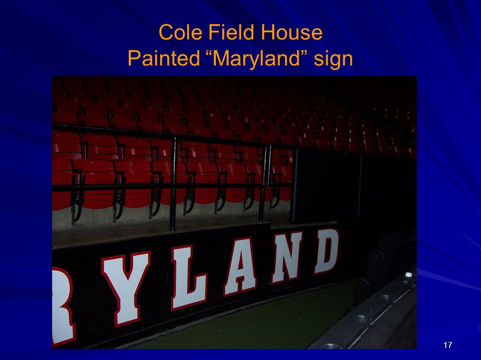 """Cole Field House Painted """"Maryland"""" sign 17"""