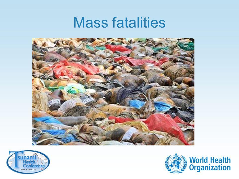 Mass fatalities