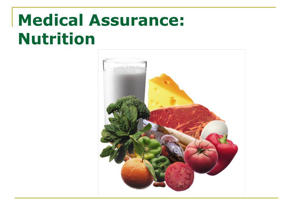 Medical Assurance: Nutrition