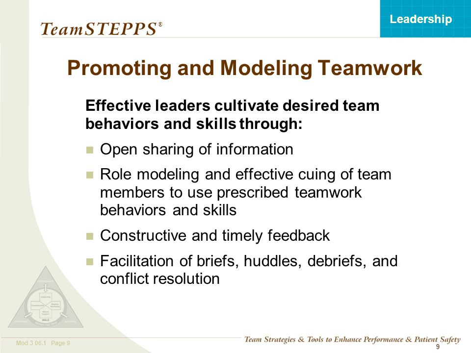 T EAM STEPPS 05.2 Mod 3 06.1 Page 10 Leadership ® 10 INSTRUCTIONS: 1.