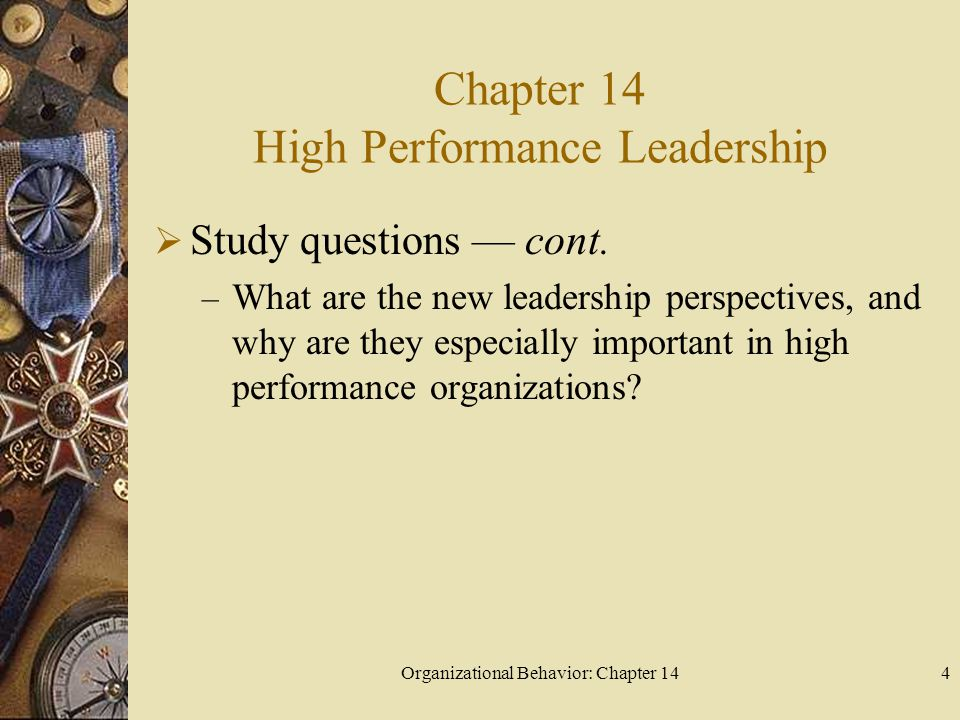 Organizational Behavior: Chapter 1415 What are the trait and behavioral leadership perspectives.