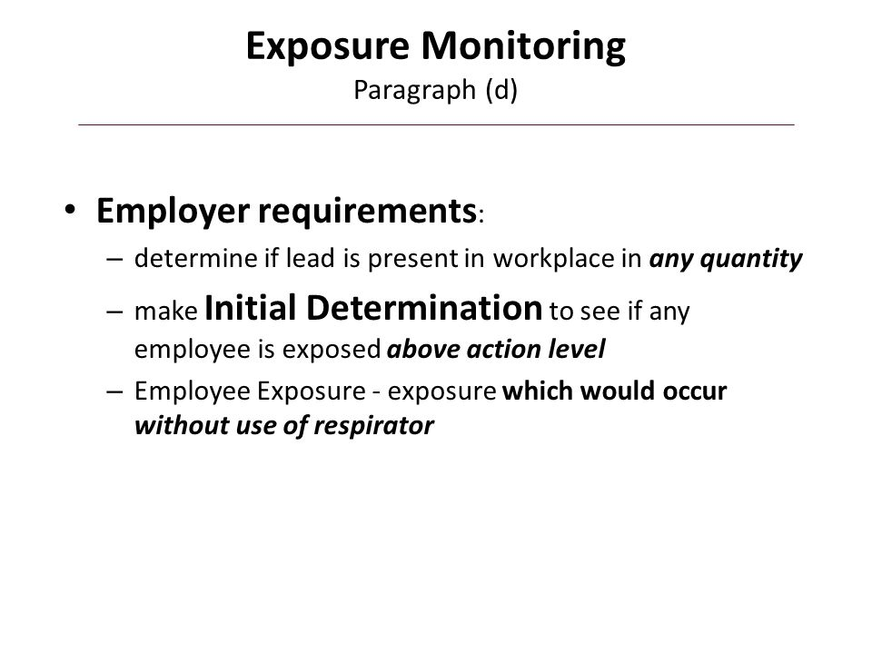 Exposure Monitoring How is this done.