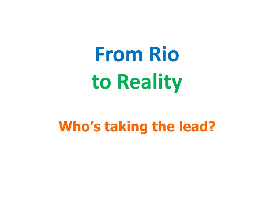 From Rio to Reality Who's taking the lead