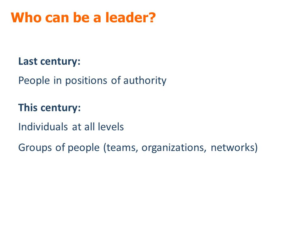 Who can be a leader.