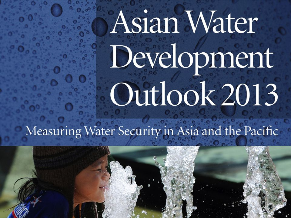 Asian Water Development Outlook 2013 Provides the first quantitative and comprehensive analysis of water security on a country by country basis in the region Examines all dimensions of water security from the household level to water-related disasters Uses indicators and a scaling system to rank the progress of each of the 49 countries under assessment.